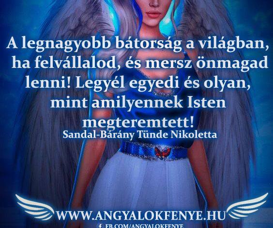 Angyali üzenet-A legnagyobb bátorság