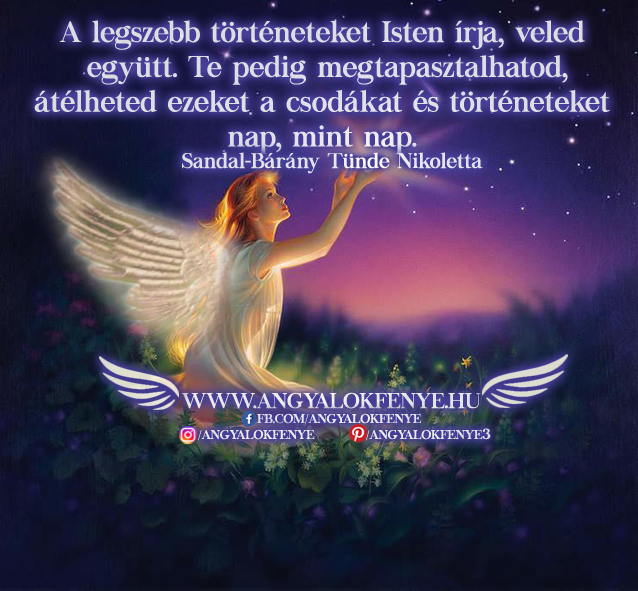 Angyali üzenet-A legszebb történeteket Isten írja