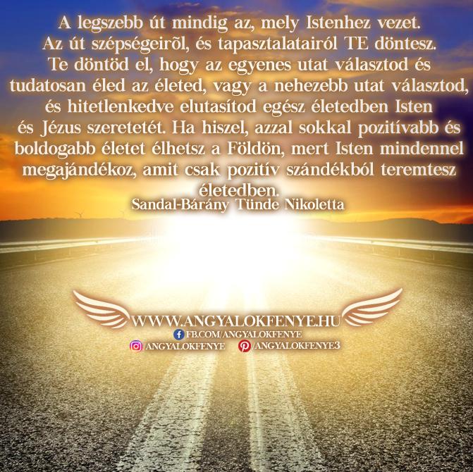 Angyali üzenet-A legszebb út mindig az, mely Istenhez vezet