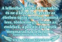 Photo of Angyali üzenet: A lelkedbe gyűjtsd a kincseket