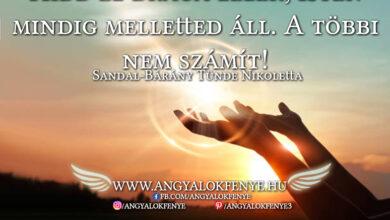 Photo of Angyali üzenet: Isten mindig melletted áll