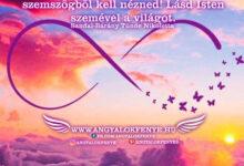 Photo of Angyali üzenet: Lásd Isten szemével a világot