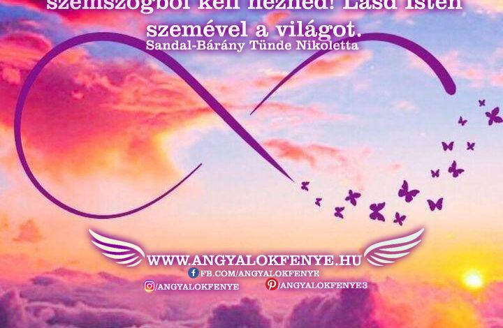 Angyali üzenet-Lásd Isten szemével a világot