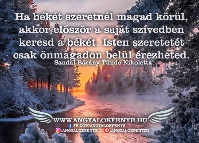 Angyali üzenet-Saját szívedben keresd a békét