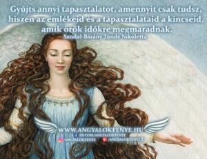 Angyali üzenet-Tapasztalataid a kincseid