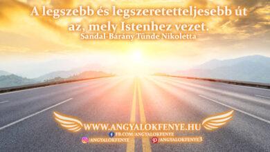 Photo of Angyali üzenet: A legszebb és legszeretetteljesebb út
