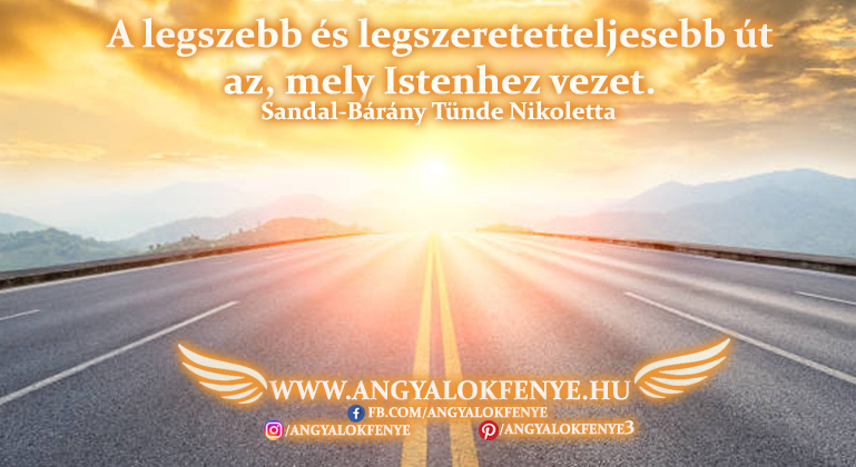 Angyali üzenet-A legszebb és legszeretetteljesebb út