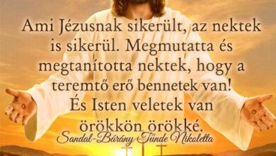 Photo of Angyali üzenet: Ami Jézusnak sikerült, az nektek  is sikerül